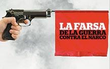 México: la farsa detrás de la guerra contra el narco