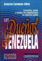 Desmadejando: Los dueños de Venezuela